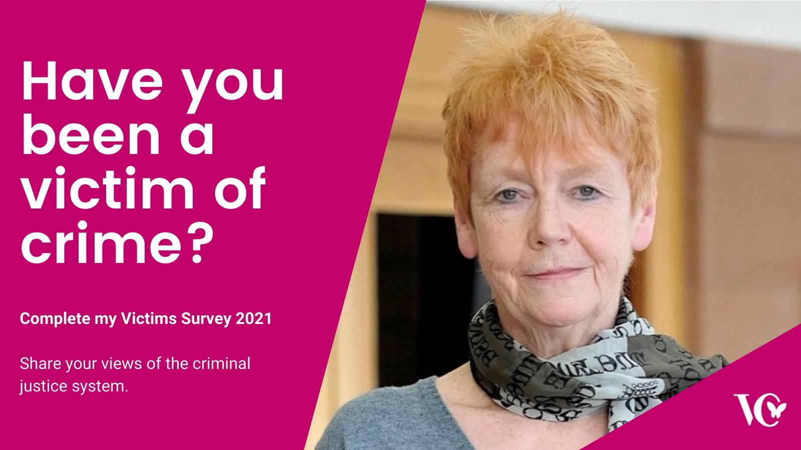 Victims' Survey 2021 - Deadline Monday 5th…